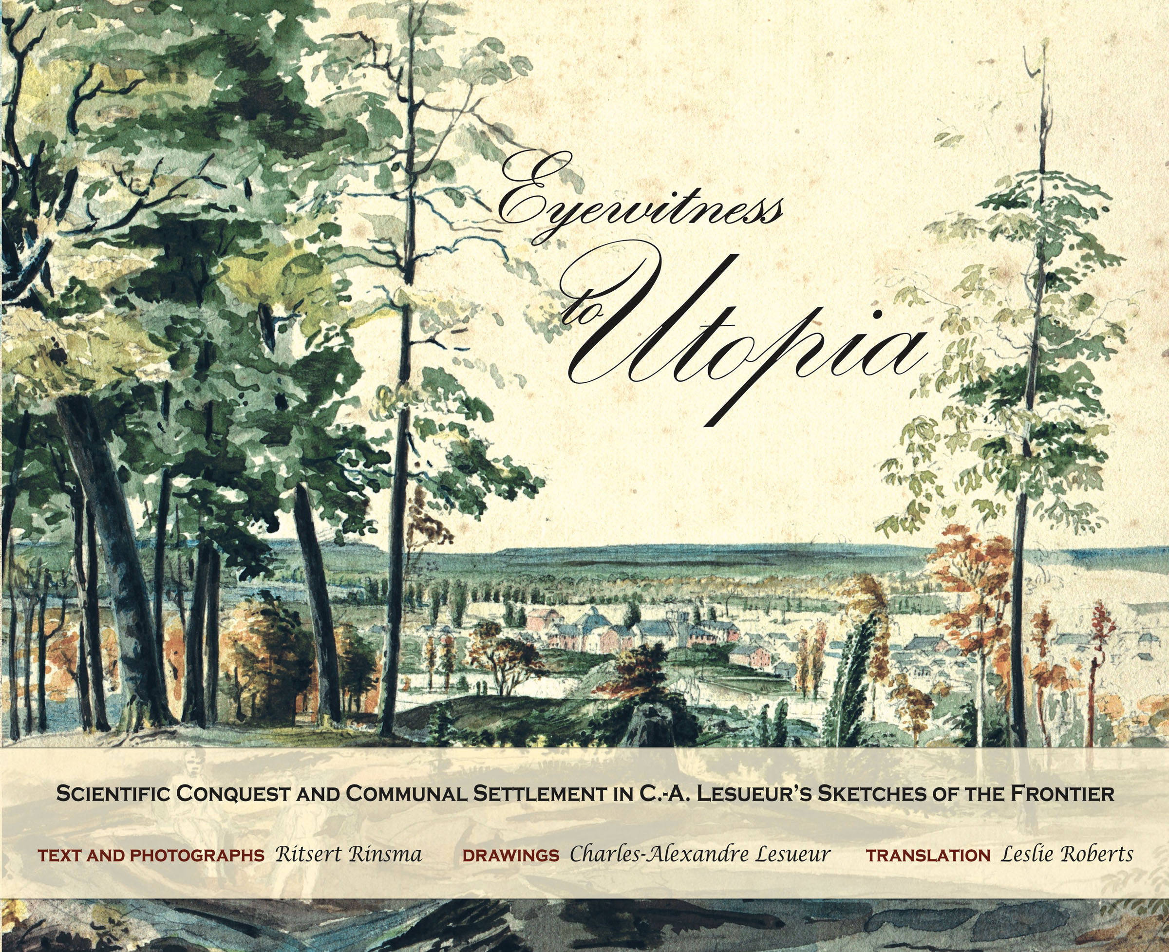 Eyewitness to Utopia book cover by Bauke Ritsert Rinsma and Charles-Alexandre Lesueur